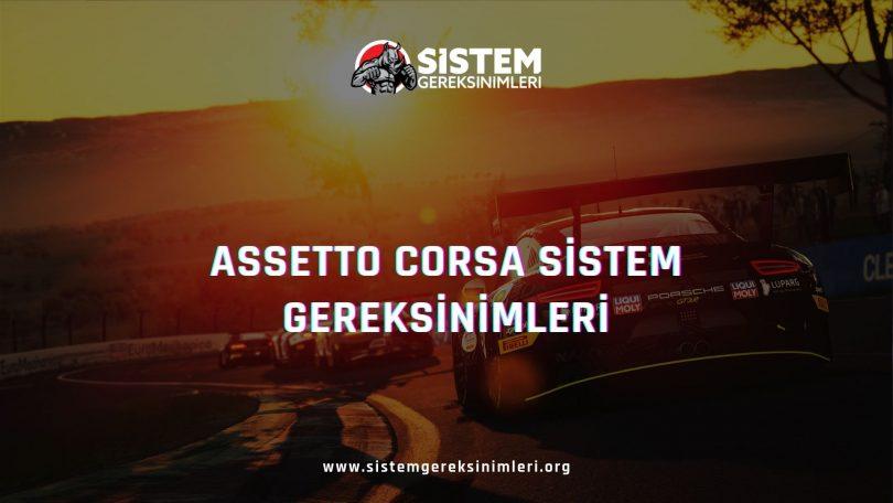 Assetto Corsa Sistem Gereksinimleri: Assetto Corsa Minimum ve Önerilen Sistem Gereksinimleri PC, assetto corsa tavsiye edilen sistem gereksinimleri