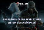 Assassin's Creed Revelations Sistem Gereksinimleri: AC Revelations Minimum ve Önerilen Sistem Gereksinimleri PC, ac revelations tavsiye edilen sistem gereksinimleri nelerdir