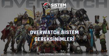 Overwatch Sistem Gereksinimleri: Overwatch Minimum ve Önerilen Sistem Gereksinimleri PC, overwatch tavsiye edilen sistem gereksinimleri nelerdir