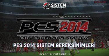 PES 2014 Sistem Gereksinimleri: PES 14 Minimum ve Önerilen Sistem Gereksinimleri PC, pes 2014 tavsiye edilen sistem gereksinimleri nelerdir
