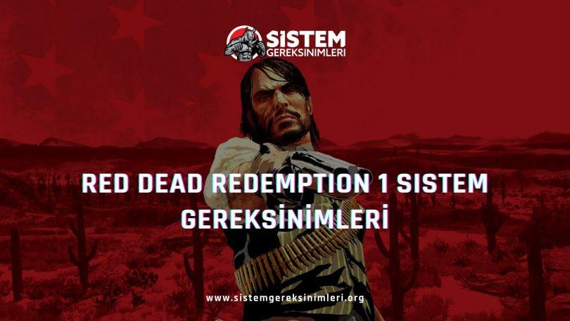 Red Dead Redemption 1 Sistem Gereksinimleri: RDR 1 Minimum ve Önerilen Sistem Gereksinimleri PC, rdr 1 tavsiye edilen sistem gereksinimleri nelerdir
