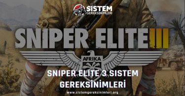 Sniper Elite 3 Sistem Gereksinimleri: Sniper Elite III Minimum ve Önerilen Sistem Gereksinimleri PC, sniper elite 3 tavsiye edilen sistem gereksinimleri nelerdir