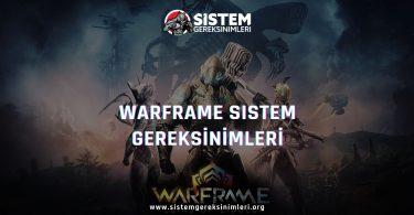 Warframe Sistem Gereksinimleri: Warframe Minimum ve Önerilen Sistem Gereksinimleri PC, warframe tavsiye edilen sistem gereksinimleri nelerdir